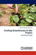 Cooling Greenhouses in the Tropics