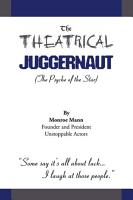 The Theatrical Juggernaut PDF