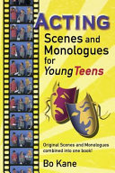 Acting Scenes and Monologues for Young Teens