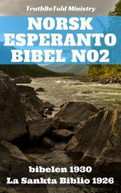 Norsk Esperanto Bibel No2: Bibelen 1930 - La Sankta Biblio 1926