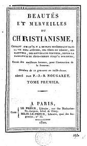 Beautés et merveilles du christianisme: Volume1