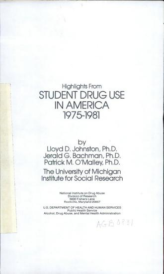 Highlights from Student Drug Use in America  1975 1981 PDF