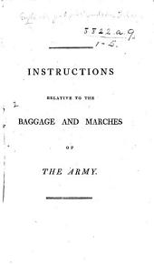 Instructions relative to the Baggage and Marches of the Army. (April, 1798.).