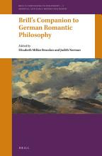 Brill   s Companion to German Romantic Philosophy PDF