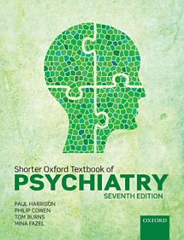 Shorter Oxford Textbook of Psychiatry PDF