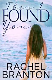 Then I Found You