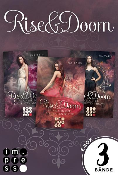 Rise   Doom  Sammelband der romantischen Fantasy Trilogie PDF