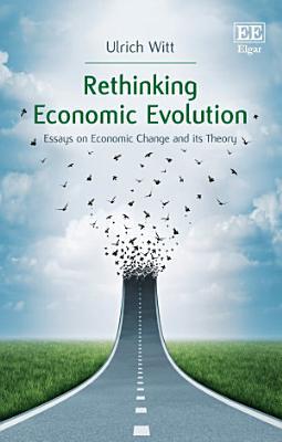 Rethinking Economic Evolution