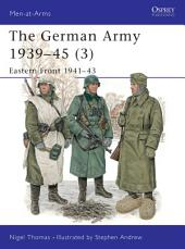 The German Army 1939–45 (3): Eastern Front 1941–43