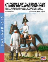 Uniforms of Russian army during the Napoleonic war - Vol. 10