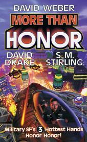 More Than Honor