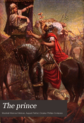 The prince: a romance of the camp and court of Alexander the Great : the love story of Roxana, the maid of Bactria