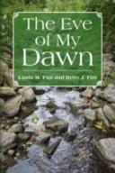 The Eve of My Dawn PDF
