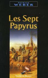 Les sept papyrus