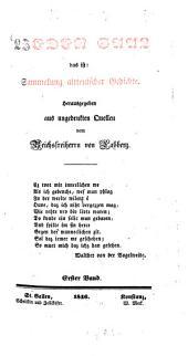 Lieder-Saal: das ist: Sammelung altteutscher Gedichte aus ungedruckten Quellen, Band 1