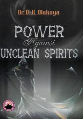 Power Against Unclean Spirits