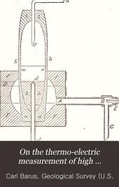... On the Thermo-electric Measurement of High Temperature