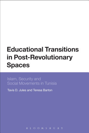 Educational Transitions in Post Revolutionary Spaces PDF