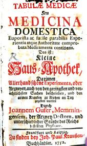 Tabulae medicae, s. medicina domestica