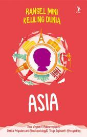 Asia - Ransel Mini Keliling Dunia (Snackbook)