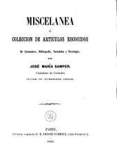 Miscelanea: o colección de artículos escogidos de costumbres, bibliografía, variedades y necrología