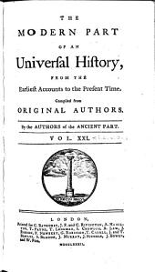 An Universal History, from the Earliest Accounts to the Present Time: Volume 39