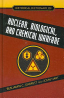 Historical Dictionary of Nuclear  Biological  and Chemical Warfare PDF