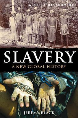 A Brief History of Slavery PDF