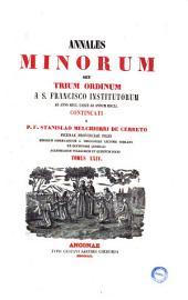 Annales minorum, seu Trium ordinum a s. Francisco institutorum ..., continuati a Stanislao Melchiorri de Cerreto: ab anno 1601. usque ad annum 1611, Volume 24