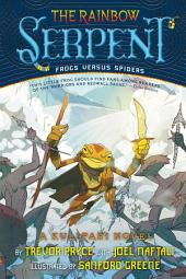 The Rainbow Serpent: A Kulipari Novel