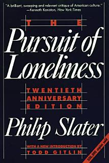 The Pursuit of Loneliness Book