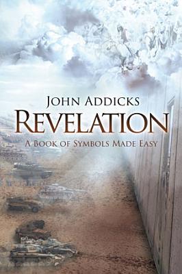 Revelation  A Book Of Symbols Made Easy