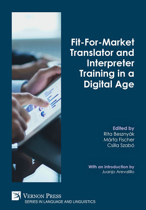 Fit For Market Translator and Interpreter Training in a Digital Age