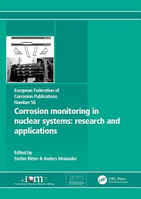 Corrosion Monitoring in Nuclear Systems EFC 56
