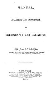 Manual, analytical and synthetical, of orthography and definition
