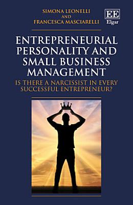 Entrepreneurial Personality and Small Business Management