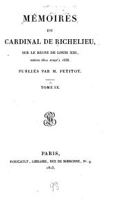 Mémoires sur le règne de Louis XIII, depuis 1610 jusqu'à 1638