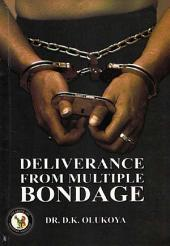 Deliverance from Multiple Bondage