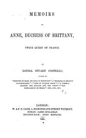 Memoirs of Anne: Duchess of Brittany, Twice Queen of France