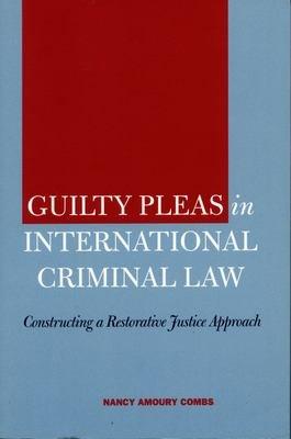 Guilty Pleas in International Criminal Law PDF