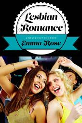 Lesbian Romance: A New Adult Romance