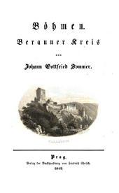 Das Königreich Böhmen: statistisch-topographisch dargestellt. Berauner Kreis, Band 16