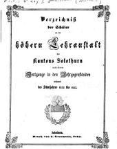 Verzeichnis der Schüler von der Höhern Lehranstalt des Kantons Solothurn nach ihrem Fortgange in den Lehrgegenständen