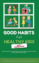 Good Habits for Healthy Kids 2-in-1 Combo Pack