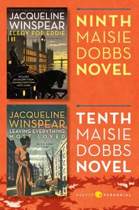 Maisie Dobbs Bundle  4  Elegy for Eddie and Leaving Everything Most Loved Book