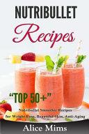Nutribullet Recipes Book
