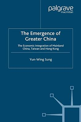 The Emergence of Greater China