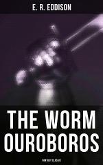 The Worm Ouroboros (Fantasy Classic)