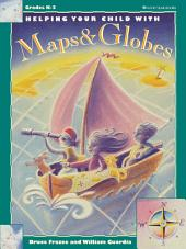 Helping Your Child With Maps & Globes