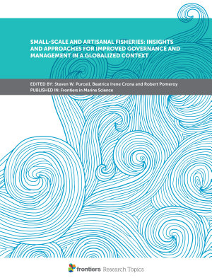 Small Scale and Artisanal Fisheries  Insights and Approaches for Improved Governance and Management in a Globalized Context PDF